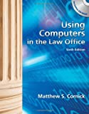 img - for By Matthew S. Cornick - Using Computers in the Law Office (with Workbook) (6th Edition) (1.9.2011) book / textbook / text book