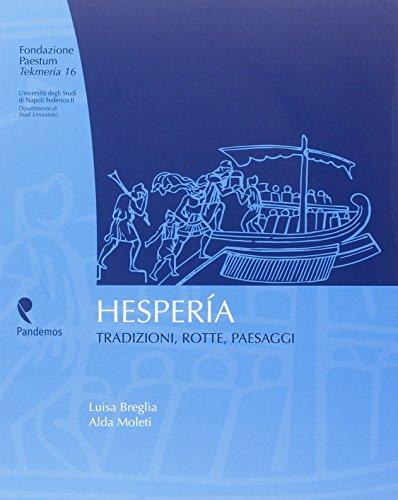 Hesperia. Tradizioni, rotte, paesaggi