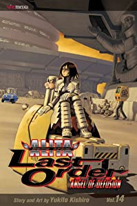 Battle Angel Alita: Last Order, Vol 14 by Yukito Kishiro
