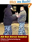All Out Street Combat: Effektive Selb...