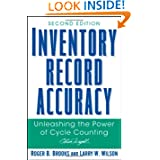 Inventory Record Accuracy: Unleashing the Power of Cycle Counting.