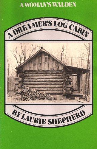 A Dreamer's Log Cabin