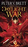 The Daylight War: Book Three of The Demon Cycle (The Demon Cycle Series)