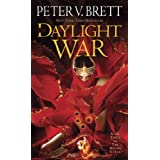 The Daylight War: Book Three of The Demon Cycle (The Demon Cycle Series 3) ~ Peter V. Brett