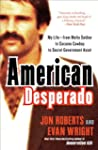American Desperado: My Life--From Maf...