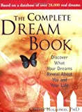 By Gillian Holloway The Complete Dream Book: Discover What Your Dreams Reveal about You and Your Life (2nd Edition)