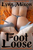 Foot Loose - An Erotic Story (Public Sex)