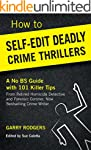 How To Self-Edit Deadly Crime Thrille...