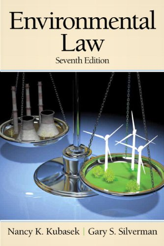 Environmental Law (7th Edition) (Pearson Custom Business...