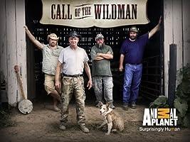 Call of the Wildman Season 1