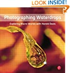 Photographing Waterdrops: Exploring M...