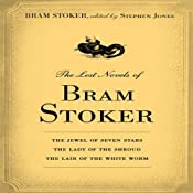 The Lost Novels of Bram Stoker | [Bram Stoker]
