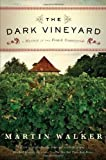 The Dark Vineyard: A Novel of the French Countryside (0307454711) by Walker, Martin