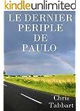 Le dernier p�riple de Paulo.