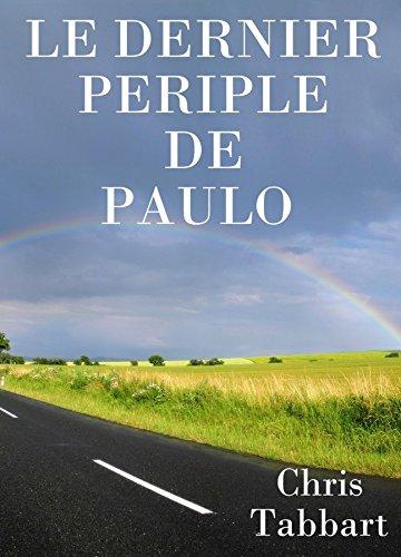 Couverture du livre Le dernier périple de Paulo.