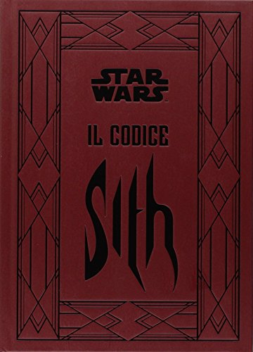 Il codice Sith I segreti del lato oscuro della forza Star Wars PDF