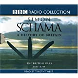 A History of Britain: v.2: British Wars 1603 - 1776 Vol 2 (BBC Radio Collection)by Simon Schama