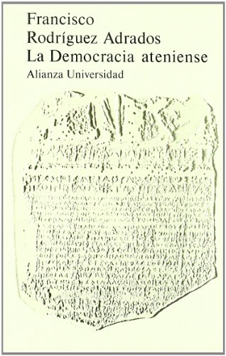 La democracia ateniense (Alianza Universidad (Au))