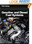 Gasoline and Diesel Fuel Systems (Mec...