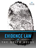 img - for Evidence Law: The Quick Guide book / textbook / text book