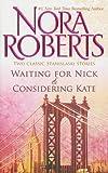 Waiting for Nick & Considering Kate (Stanislaski Stories)