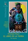 img - for El Libro de la Tierra: Antolog a Mayor - 101 Autores (Spanish Edition) book / textbook / text book