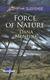 Force of Nature (Love Inspired Suspense\Stormswept)