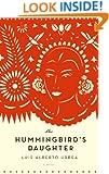 The Hummingbird's Daughter: A Novel