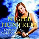 Night Huntress: Otherworld, Book 5 (       UNABRIDGED) by Yasmine Galenorn Narrated by Cassandra Campbell