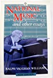 img - for National Music and Other Essays (Oxford Paperbacks) book / textbook / text book