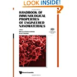 Handbook of Immunological Properties of Engineered Nanomaterials (Frontiers in Nanobiomedical Research)