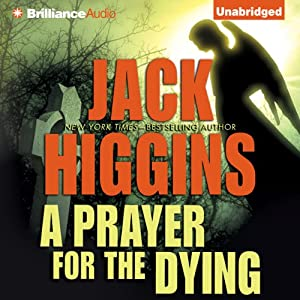 A Prayer for the Dying | [Jack Higgins]