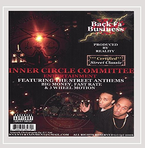 Inner Circle Committee - Back Fa Business [Explicit]