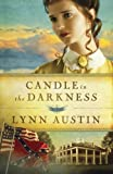 img - for Candle in the Darkness (Refiner's Fire Book #1) (Refiner's Fire) book / textbook / text book