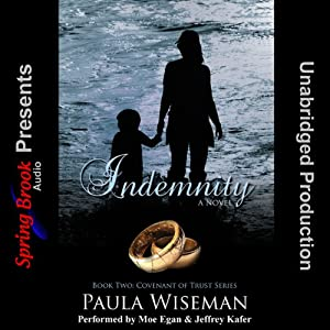Indemnity: Book Two: Covenant of Trust Series | [Paula Wiseman]