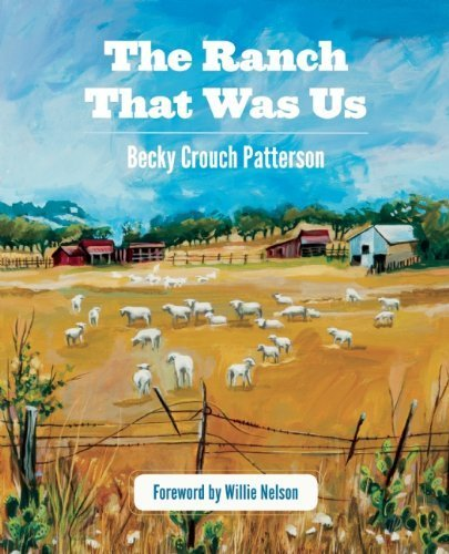 the-ranch-that-was-us-by-becky-crouch-patterson-2012-10-16