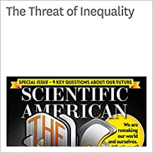 The Threat of Inequality Other by Angus Deaton Narrated by Jef Holbrook
