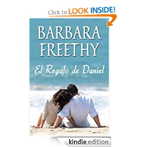 El Regalo de Daniel (Spanish Edition)