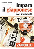 Impara il giapponese con Zanichelli  (volume con 2 CD audio)