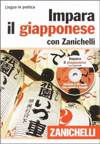 Impara il giapponese con Zanichelli volume con 2 CD audio PDF