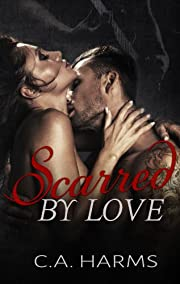 Scarred By Love