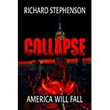 Collapse (New America-Book One 1)by Richard Stephenson