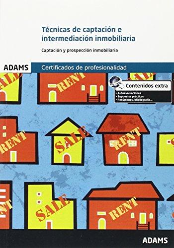 Técnicas de captación e intermediación inmobiliaria