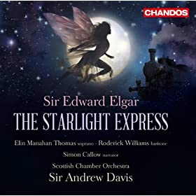 The Starlight Express, Op. 78: Act II Scene 1: They found a clearing with the open sky above them