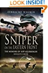 Sniper on the Eastern Front: The Memo...