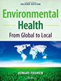 Environmental Health: From Global to Local