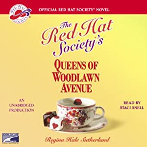 Red Hat Society's Queens of Woodlawn Avenue | [Regina Hale Sutherland]