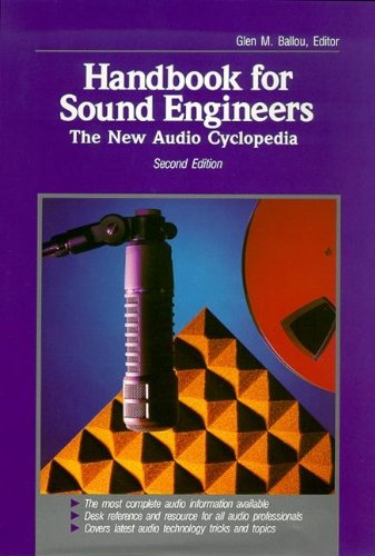 Handbook for Sound Engineers: The New Audio Cyclopedia