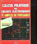 Calcul pratique des circuits �lectron...