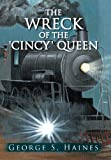 img - for The Wreck of the 'Cincy' Queen book / textbook / text book